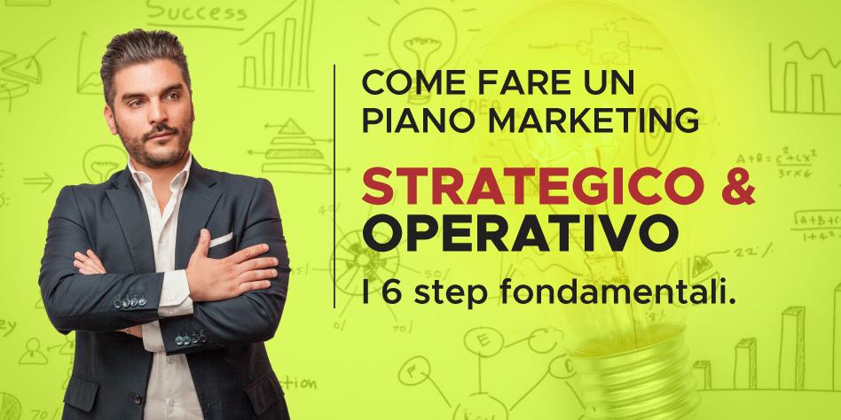 Immagine articolo di blog Come fare un piano Marketing Strategico e Operativo